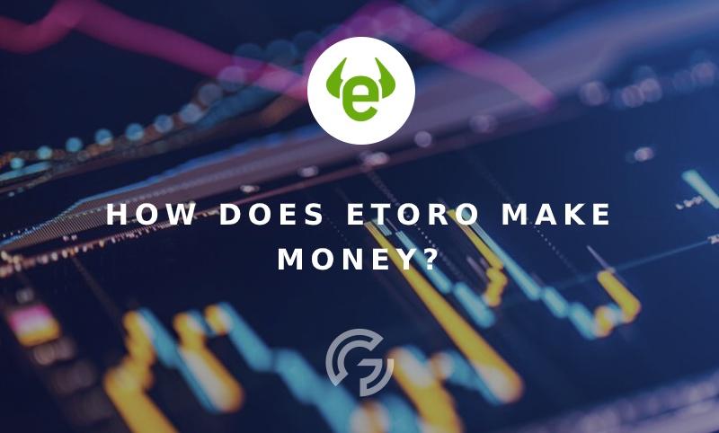 how-etoro-makes-money