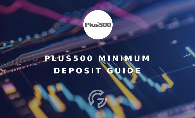 plus500-minimum-deposit-guide