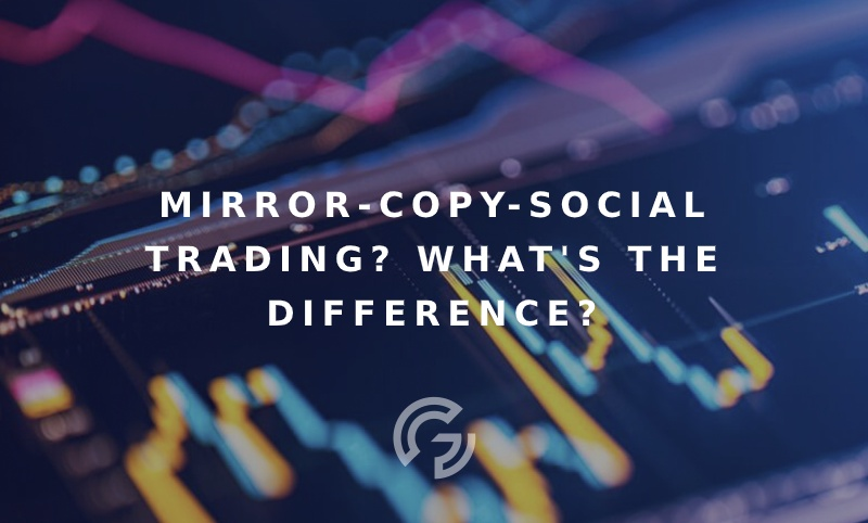 mirror-copy-social-trading-differences