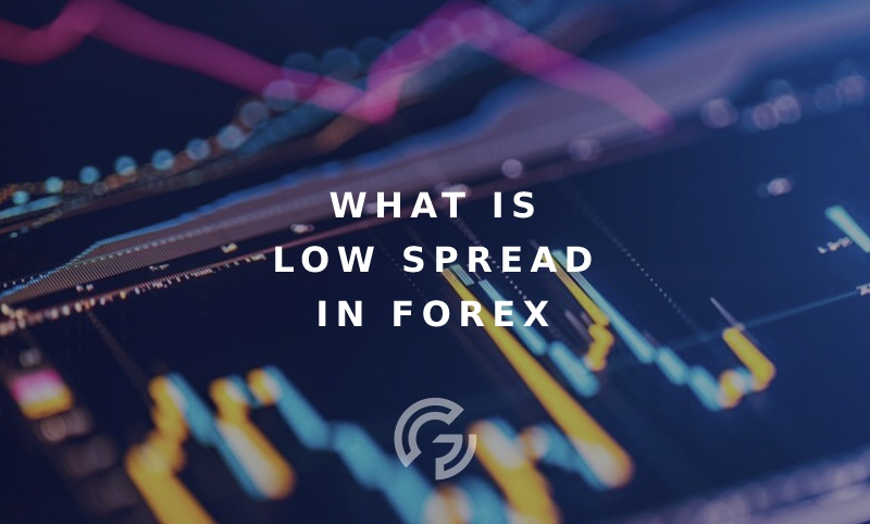 what-is-low-spread-in-forex